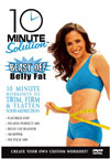 10 MINUTE SOLUTION: BLAST OFF BELLY FAT - DVD